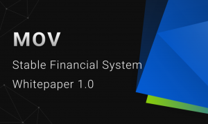 Bytom released MOV Stable Financial System Whitepaper, truly realize multi-asset mortgage