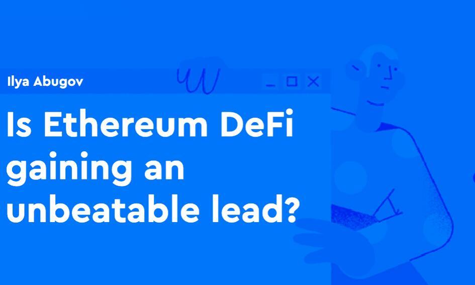 Is Ethereum DeFi Gaining an Unbeatable Lead?