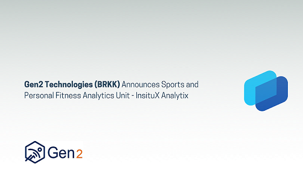 Gen2 Technologies (BRKK) Announces Sports and Personal Fitness Analytics Unit- InsituX Analytix