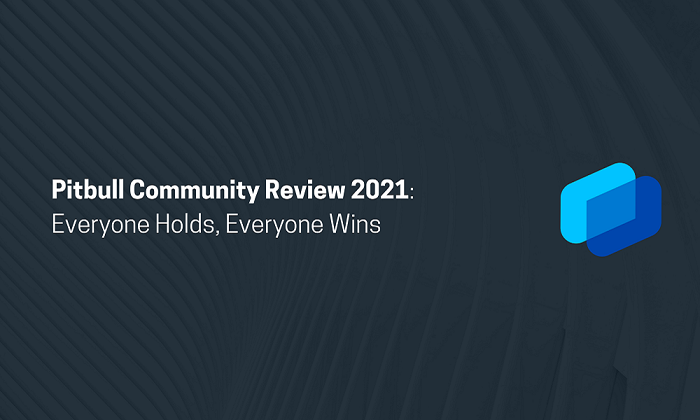 Pitbull Community Review 2021: Everyone Holds, Everyone Wins