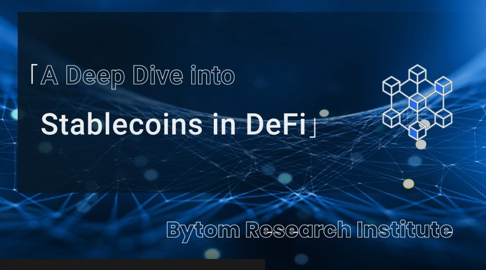 A Deep Dive into Stablecoins in DeFi